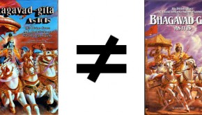 ISKCON's Bhagavad Gita is Not Equal to Prabhuapda's Bhagavad Gita As It Is