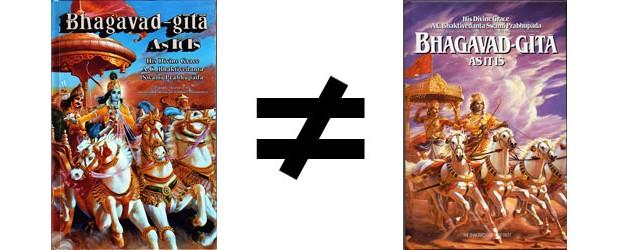 ISKCON's Bhagavad Gita is Not Equal to Prabhuapda's Bhagavad Gita As It Is